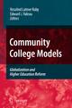 Community College Models - Rosalind Latiner Raby; Edward J. Valeau