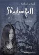 Shadowfall. Band 1: Schattenwende. Eine Vampir-Saga - Katharina Seck