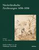 Niederländische Zeichnungen 1450-1850 - Annemarie Stefes