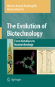 The Evolution of Biotechnology - Martina Newell-McGloughlin; Edward Re