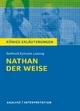 Nathan der Weise von Gotthold Ephraim Lessing. Königs Erläuterungen.