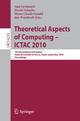 Theoretical Aspects of Computing - Ana Cavalcanti; David Deharbe; Marie-Claude Gaudel; Jim Woodcock