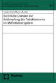 Rechtliche Grenzen der Bekämpfung des Tabakkonsums im Mehrebenensystem - Torsten Stein; Markus Rauber