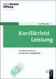 Konfliktfeld Leistung - Ingo Matuschek