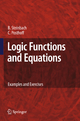 Logic Functions and Equations - Bernd Steinbach; Christian Posthoff