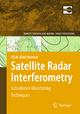 Satellite Radar Interferometry: Subsidence Monitoring Techniques V. B. H. (Gini) Ketelaar Author