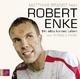 Robert Enke - Ronald Reng; Matthias Brandt