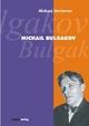 Michail Bulgakov - Aleksej Varlamov