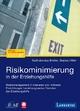 Risikominimierung in der Erziehungshilfe - Bartholomäus Brieller; Stephan Hiller