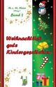 Weihnachtlich gute Kindergeschichten Band 2 - Martina Meier
