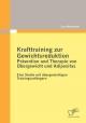 Krafttraining zur Gewichtsreduktion: Prävention und Therapie von Übergewicht und Adipositas - Lars Rometsch