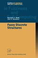 Fuzzy Discrete Structures - Davender S. Malik; John N. Mordeson