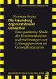 Die Erkundung organisationaler Umwelten - Norman Franz