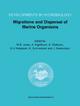 Migrations and Dispersal of Marine Organisms - M. B. Jones; A. Ingolfsson; E. Olafsson; Gudmundur V. Helgason; K. Gunnarsson