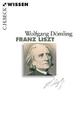 Franz Liszt - Wolfgang Dömling