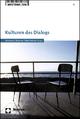 Kulturen des Dialogs - Heinz-Dieter Assmann; Frank Baasner; Jürgen Wertheimer