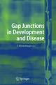 Gap Junctions in Development and Disease - Elke Winterhager