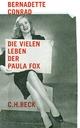 Die vielen Leben der Paula Fox - Bernadette Conrad