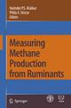 Measuring Methane Production from Ruminants - Harinder P.S. Makkar; Philip E. Vercoe