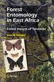 Forest Entomology in East Africa - Hans G. Schabel