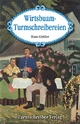 Wirtsbuam-Turmschreibereien - Hans Göttler