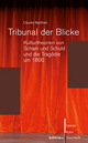 Tribunal der Blicke - Claudia Benthien