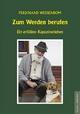 Zum Werden berufen - Ferdinand Wessenbom