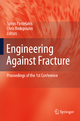 Engineering Against Fracture - S. G. Pantelakis; C. A. Rodopoulos