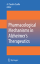 Pharmacological Mechanisms in Alzheimer''s Therapeutics