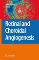 Retinal and Choroidal Angiogenesis - John Penn