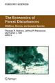 The Economics of Forest Disturbances - Thomas P. Holmes; Jeffrey P. Prestemon; Karen L. Abt