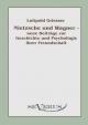 Nietzsche und Wagner - neue Beiträge zur Geschichte und Psychologie ihrer Freundschaft - Luitpold Griesser