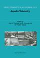 Aquatic Telemetry - Eva B. Thorstad; Ian A. Fleming; Tor Fredrik Naesje