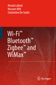 Wi-Fi (TM), Bluetooth (TM), Zigbee (TM) and WiMax (TM) - Houda Labiod; Hossam Afifi; Costantino De Santis