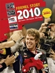 Formel Story 2010 - Stefan Pajung; Michael M. Willms; Lars Krone