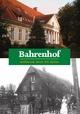 Bahrenhof - Helga Lenze