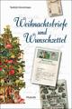 Weihnachtsbriefe und Wunschzettel - Torkild Hinrichsen; Alix Paulsen