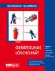 Gerätekunde Löschgerät - Hans Kemper