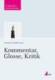Kommentar, Glosse, Kritik - Edmund Schalkowski