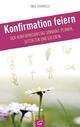 Konfirmation feiern - Inge Rümmele