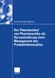 Der Patentauslauf von Pharmazeutika als Herausforderung beim Management des Produktlebenszyklus - Christina Raasch