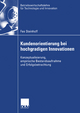 Kundenorientierung bei hochgradigen Innovationen - Fee Steinhoff