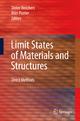 Limit States of Materials and Structures - Dieter Weichert; Alan Ponter