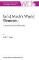 Ernst Mach's World Elements - E.C. Banks
