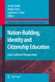 Nation-Building, Identity and Citizenship Education - Joseph Zajda; Holger Daun; Lawrence J. Saha