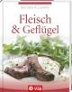 Fleisch & Geflügel (Küchen-Classics) - Isabel Martins