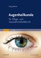 Augenheilkunde - Georg Mehrle