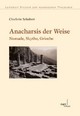 Anacharsis der Weise - Charlotte Schubert