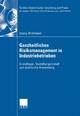 Ganzheitliches Risikomanagement in Industriebetrieben - Georg Strohmeier