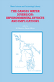 The Ganges Water Diversion: Environmental Effects and Implications - M. Monirul Qader Mirza